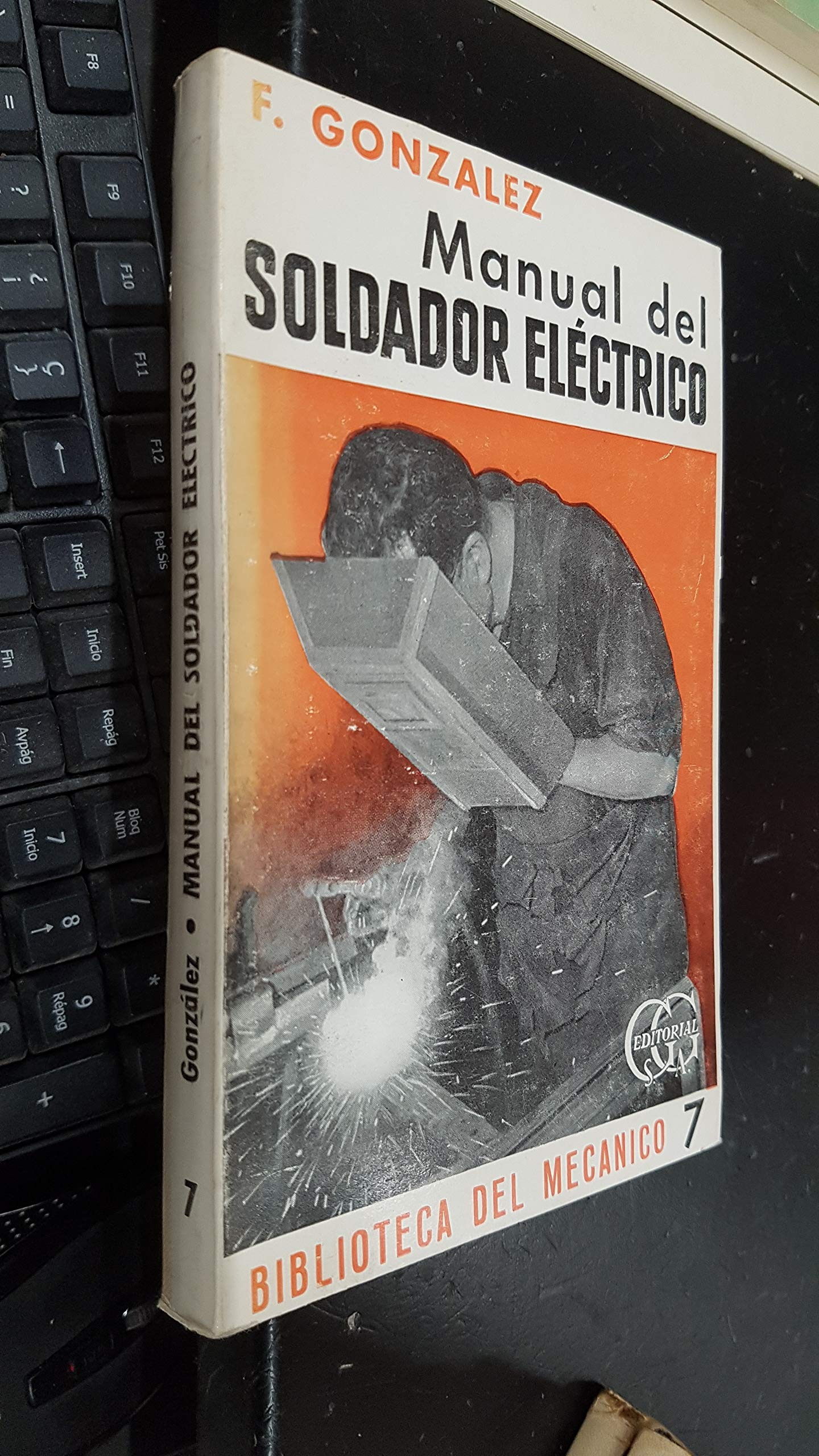 MANUAL DEL SOLDADOR ELECTRICO (Spanish) Paperback – 1966