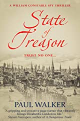 State of Treason (William Constable Spy Thriller series Book 1) Kindle Edition