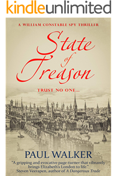 State of Treason (William Constable Spy Thriller series Book 1) (English Edition) eBook: Walker, Paul: Amazon.es: Tienda Kindle