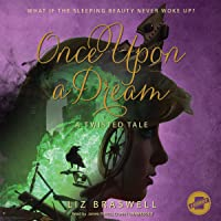Once Upon a Dream: A Twisted Tale Series, Book 2