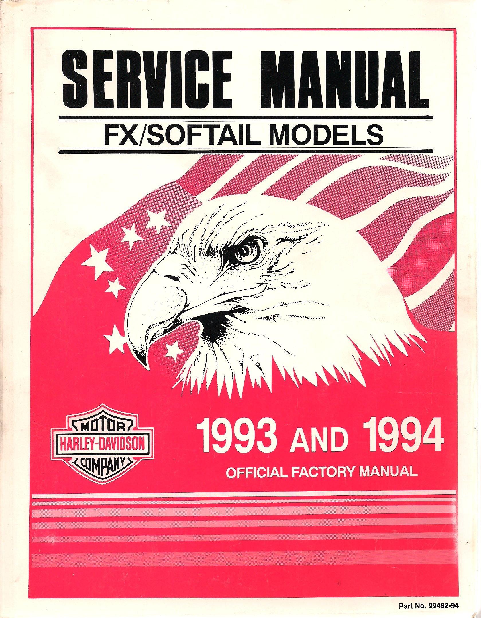 Harley-Davidson Official Factory Service Manual FX/Softail Models 1993 &  1994: Inc. Harley-Davidson: Amazon.com: Books