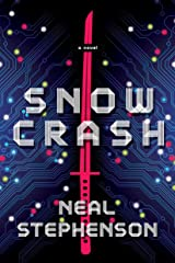 Snow Crash: A Novel Kindle Edition