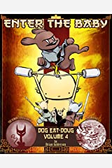Dog eat Doug Volume 4: Enter the Baby Kindle Edition