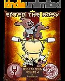 Dog eat Doug Volume 4: Enter the Baby