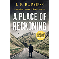 A Place of Reckoning: A chilling psychological murder mystery full of suspense and deadly twists (Detective Tom Blake…