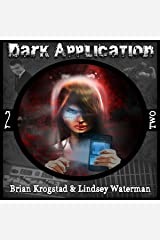 Dark Application: TWO Audible Audiobook