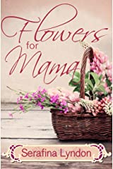 Flowers for Mama Kindle Edition