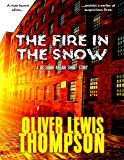 The Fire In the Snow