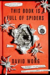 This Book Is Full of Spiders: Seriously, Dude, Don't Touch It (John Dies at the End 2) Kindle Edition