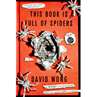 This Book Is Full of Spiders: Seriously, Dude, Don't Touch It (John Dies at the End 2) book cover