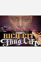 Rich City Thug-Life Kindle Edition