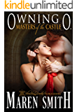 Owning O (Masters of the Castle Book 6)