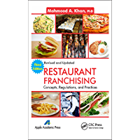 Restaurant Franchising: Concepts, Regulations and Practices, Third Edition