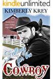 Falling For the Cowboy ~ A Collection: Unlikely Cowgirl Series - 3 Western Romance Novels