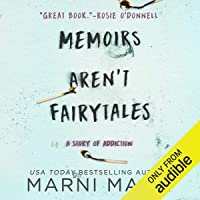 Memoirs Aren't Fairytales: A Story of Addiction