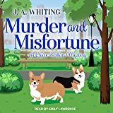 Murder and Misfortune: Claire Rollins Mystery Series, Book 3