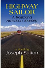 Highway Sailor: A Rollicking American Journey