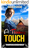 A Teaching Touch: Tales From Biders Clump