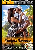 Tango e Tarocco: Sicily Trip