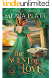 The Scent of Love (The Book of Love 5)