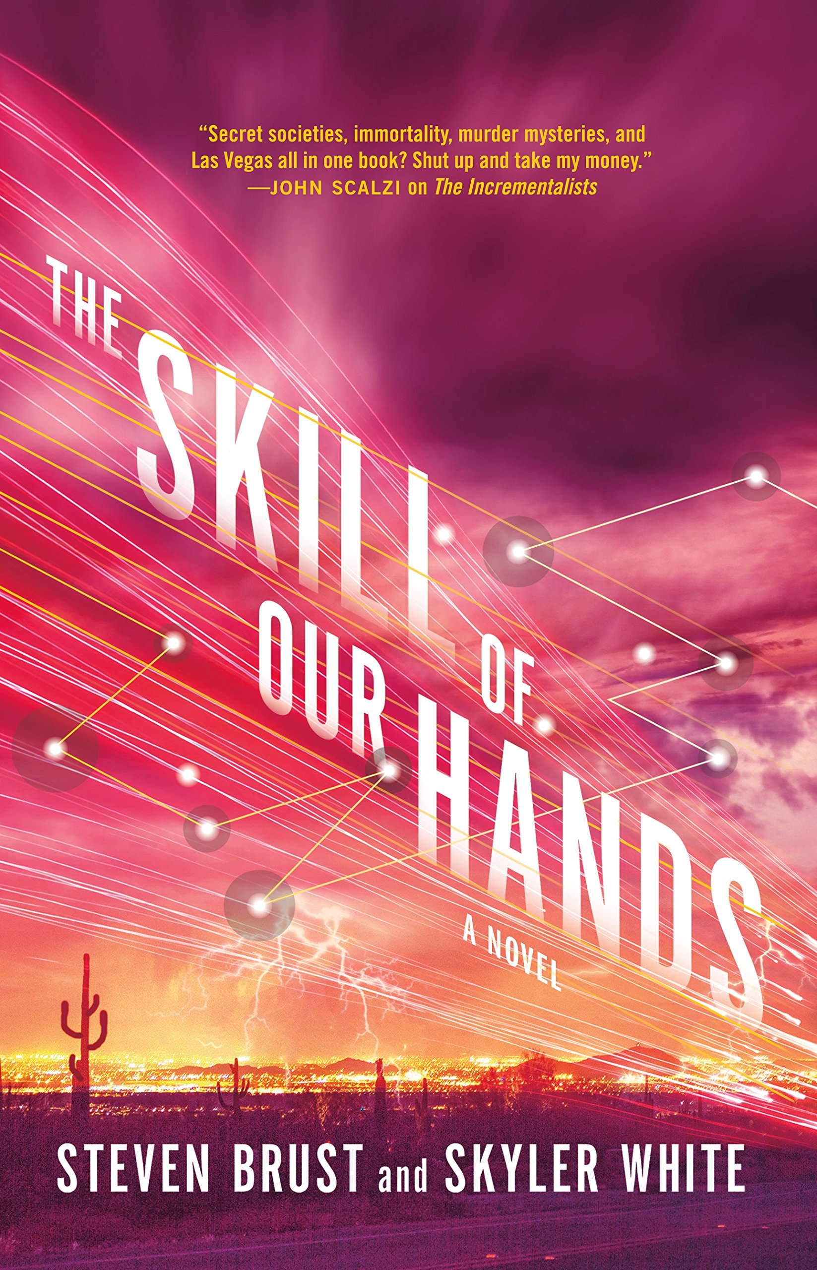 The Skill of Our Hands: A Novel (The Incrementalists) PDF