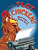 The Plot Chickens