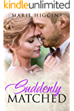 Suddenly Matched: Forbidden Romance