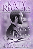 "Shear Heaven: (inspired by ""Rapunzel"") (A Modern Fairytale Book 6)"