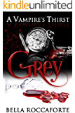 A Vampire's Thirst: Grey