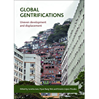 Global gentrifications: Uneven development and displacement (English Edition)