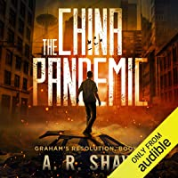 The China Pandemic: Graham's Resolution, Book 1