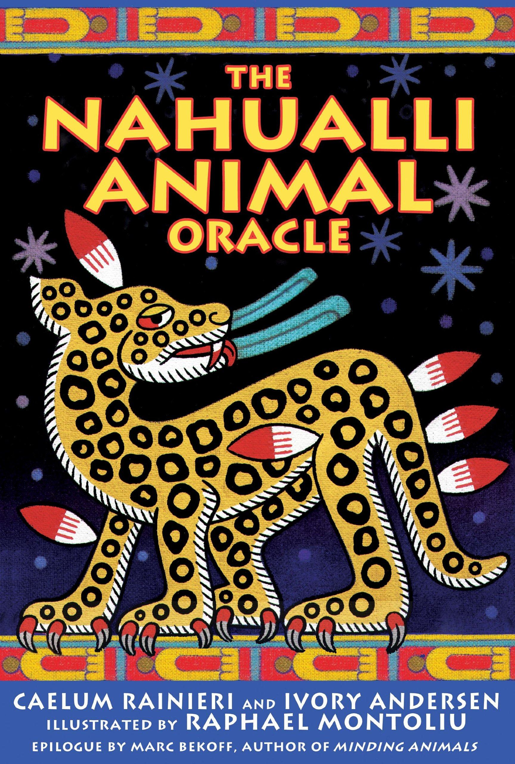 The Nahualli Animal Oracle pdf epub