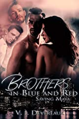 Brothers in Blue and Red: Saving Maya Kindle Edition