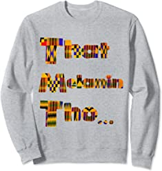 That Melanin Tho Sweatshirt - Inspired African Print