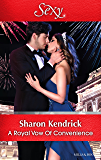 Mills & Boon : A Royal Vow Of Convenience