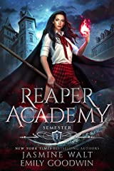 Reaper Academy: Semester One Kindle Edition