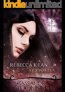 Acosada: Rebecca Kean (Spanish Edition)