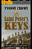 ST PETER'S KEYS: The Pope's enemies are within (Nicolina Fabiani Series #4) (NICOLINA FABIANI CONSPIRACIES Book 5)