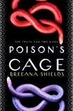 Poison's Cage (Poison's Kiss)