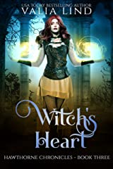 Witch's Heart (Hawthorne Chronicles Book 3) Kindle Edition