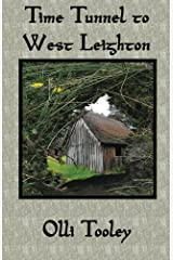 Time Tunnel to West Leighton Kindle Edition