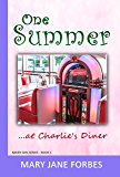 One Summer: ...at Charlie's Diner (The Baker Girl Book 1)