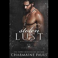 Stolen Lust: A Dark Romance (Beauty in the Stolen: A Dark Romance Series Book 1)