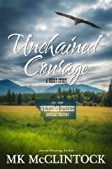 Unchained Courage (Western Short Story)