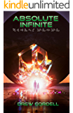Absolute Infinite (Absolute Knowledge Book 3)