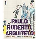 Paulo Roberto, Arquiteto (Coleção Jovens Pensadores)
