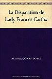 La Disparition de Lady Frances Carfax (French Edition)