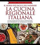 Il modo più facile per imparare la cucina regionale italiana