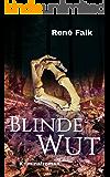 Blinde Wut (Denise Malowski und Tobias Heller ermitteln 7) (German Edition)