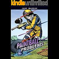 Paintball Problems (Jake Maddox Sports Stories)